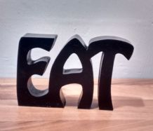 "FREE STANDING WOODEN PLAQUE ""EAT""wooden letters"